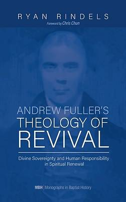 Picture of Andrew Fuller's Theology of Revival