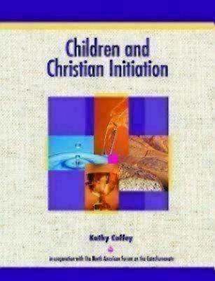 Children and Christian Initiation Revised Leaders Guide