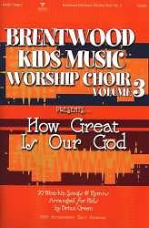 Brentwood Kids Music Worship Choir Vol 3   Choral Book