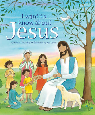 I Want to Know About Jesus