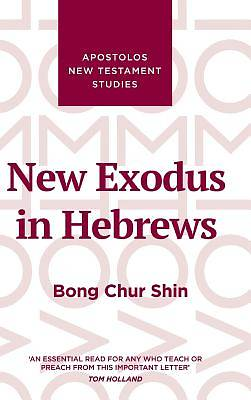 Picture of New Exodus in Hebrews