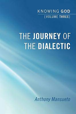 Picture of The Journey of the Dialectic