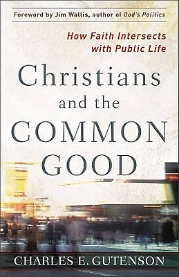 Christians and the Common Good