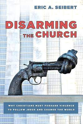 Picture of Disarming the Church