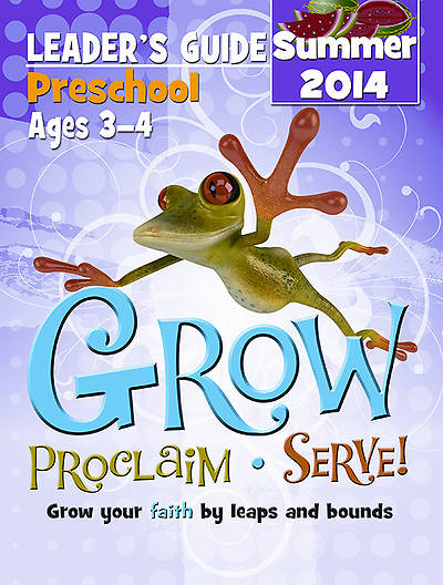 Picture of Grow, Proclaim, Serve! Preschool Leader's Guide 6/1/2014 - Download