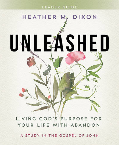 Picture of Unleashed - Women's Bible Study Leader Guide