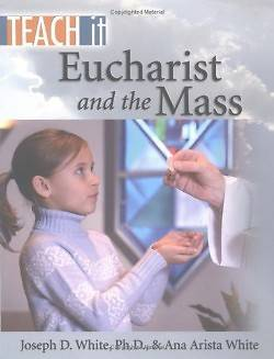 Eucharist and the Mass