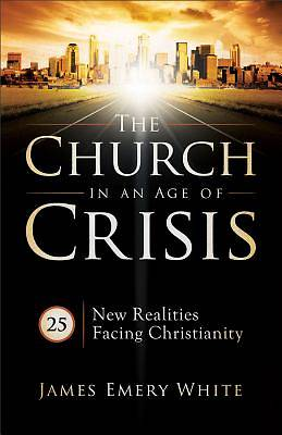 The Church in an Age of Crisis