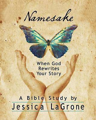 Namesake: Womens Bible Study Participant Book
