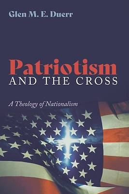 Picture of Patriotism and the Cross