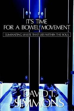Picture of It's Time for a Bowel Movement