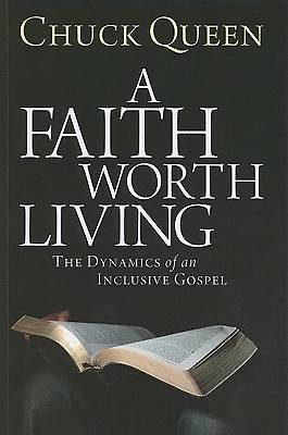A Faith Worth Living