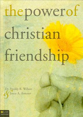 The Power of Christian Friendship