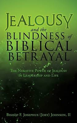 Picture of Jealousy and the Blindness of Biblical Betrayal