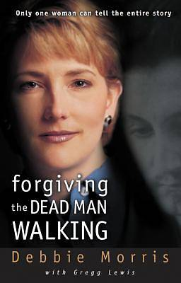 Picture of Forgiving the Dead Man Walking