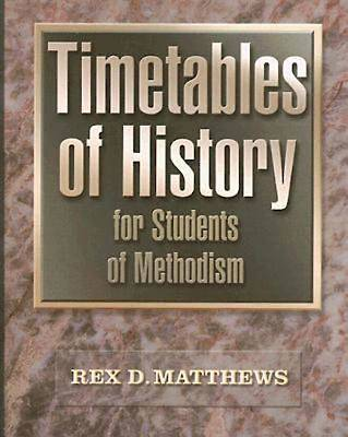 Timetables of History for Students of Methodism - eBook [ePub]