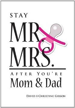 Stay Mr. and Mrs. After Youre Mom and Dad