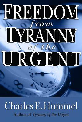 Picture of Freedom from Tyranny of the Urgent