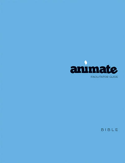 Animate Bible Facilitator Guide