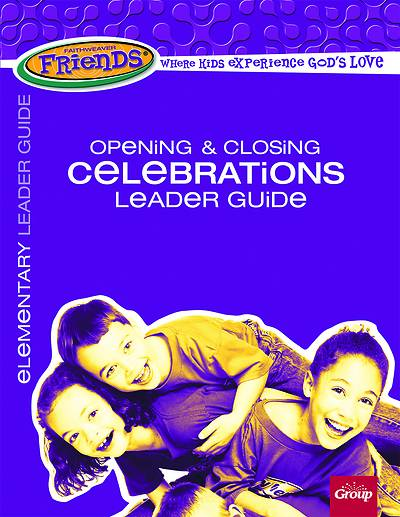 Picture of FaithWeaver Friends Elementary Opening - Closing Celebrations Leader Guide Spring 2020