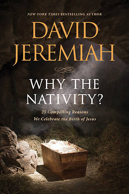 Picture of Why the Nativity?