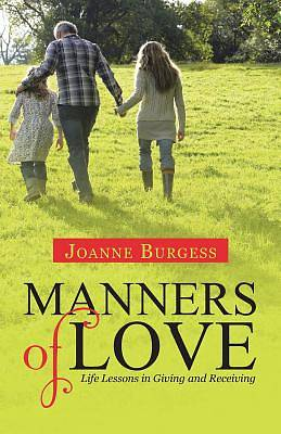 Manners of Love