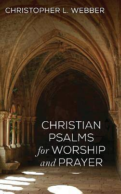 Picture of Christian Psalms for Worship and Prayer