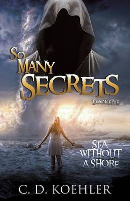 Picture of So Many Secrets Sea Without a Shore