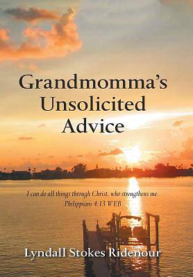 Picture of Grandmomma's Unsolicited Advice