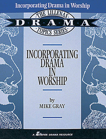 Incorporating Drama in Worship