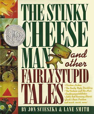 Picture of The Stinky Cheese Man & Other Fairly Stupid Tales