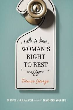 A Womans Right to Rest