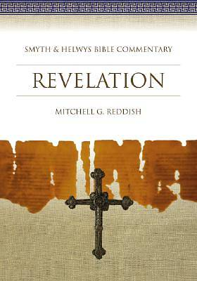 Smyth & Helwys Bible Commentary - Revelation