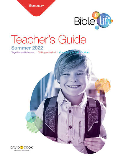 Bible In Life Elementary Teacher Guide Summer Summer