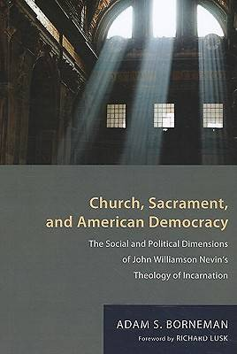 Church, Sacrament, and American Democracy