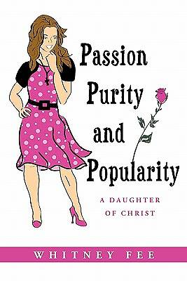 Passion, Purity and Popularity