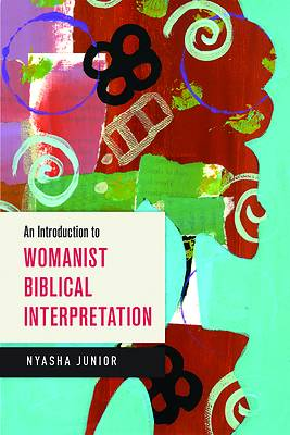 Picture of An Introduction to Womanist Biblical Interpretation