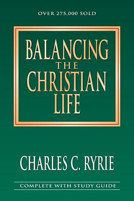 Picture of Balancing the Christian Life