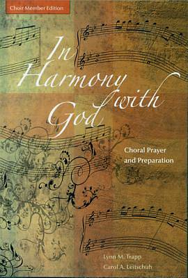 In Harmony with God, Choir Member