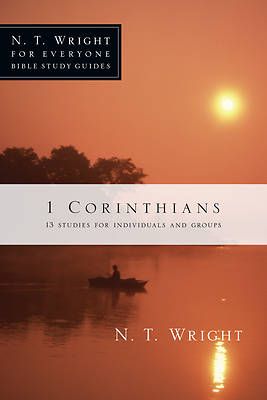 N. T. Wright for Everyone Bible Study Guides - 1 Corinthians