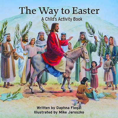 The Way To Easter