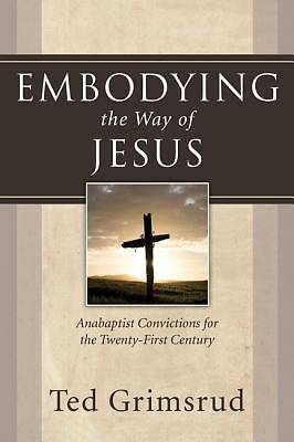 Embodying the Way of Jesus