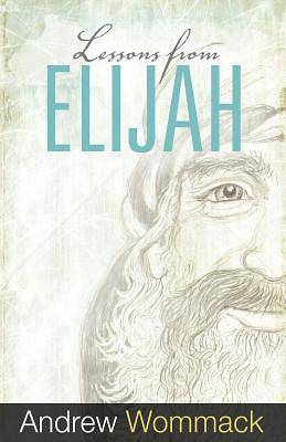 Lessons From Elijah [ePub Ebook]