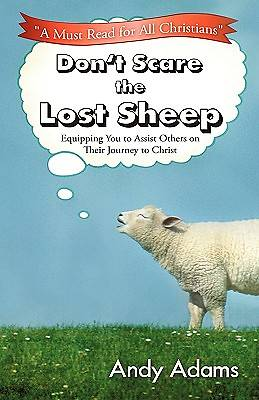 Dont Scare the Lost Sheep