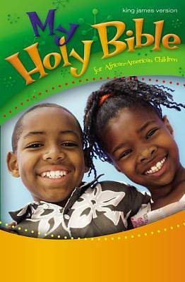 My Holy Bible for African-American Children King James Version Large Print