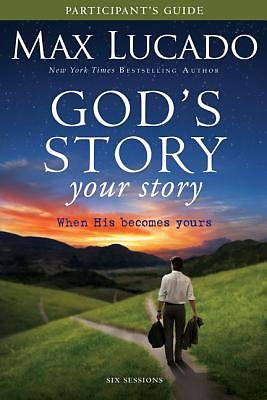 Gods Story, Your Story Participants Guide