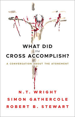 Picture of What Did the Cross Accomplish?