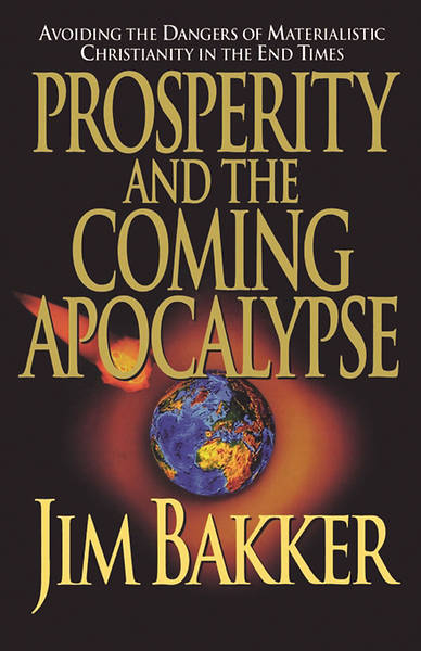 Picture of Prosperity and the Coming Apocalyspe