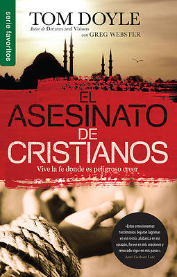 El Asesinato de Cristianos - Favoritos = Killing Christians Favorites