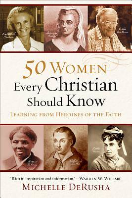 Picture of 50 Women Every Christian Should Know